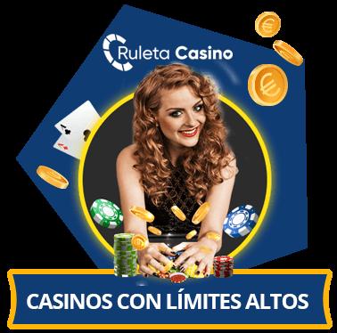 casinos con limites altos de apuestas